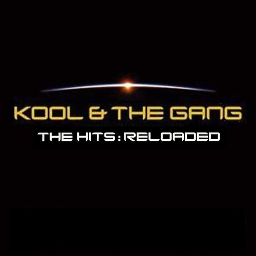 The Hits Reloaded de Kool & the Gang
