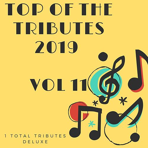 Top Of The Tributes 2019 Vol 11 di 1 Total Tributes Deluxe