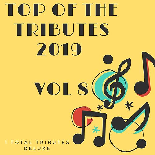 Top Of The Tributes 2019 Vol 8 di 1 Total Tributes Deluxe
