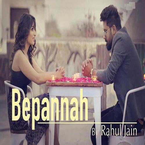 Bepannah by Rahul Jain