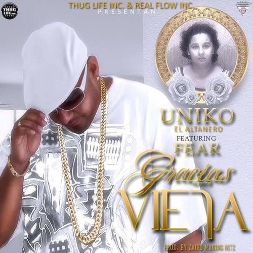 Gracias vieja (feat. Fear) de Uniko el Altanero