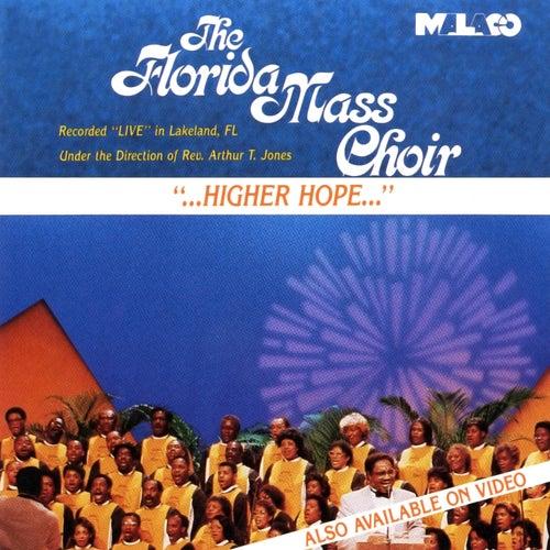 '...Higher Hope...' by Florida Mass Choir
