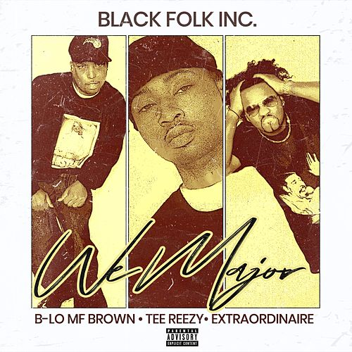 We Major by Black Folk Inc.