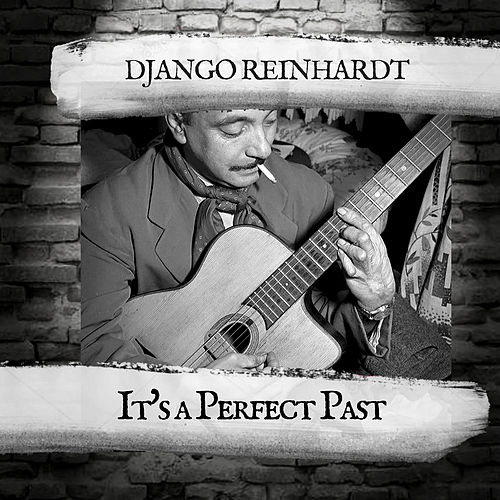 It's a Perfect Past de Django Reinhardt