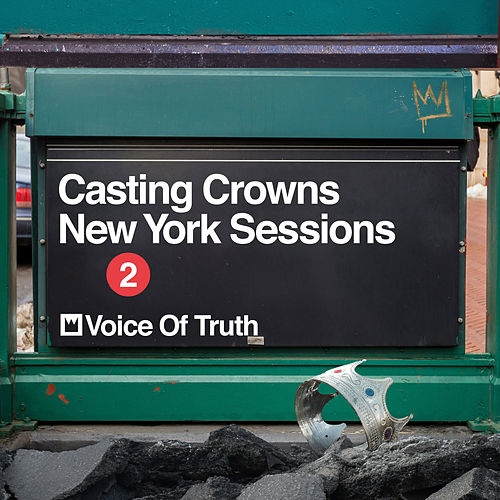 Voice of Truth (New York Sessions) de Casting Crowns