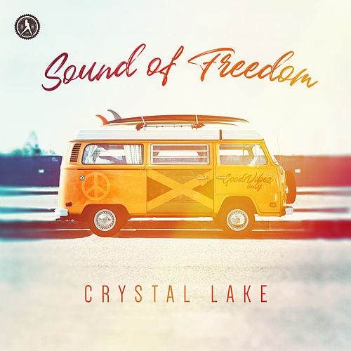 Sound Of Freedom von Crystal Lake