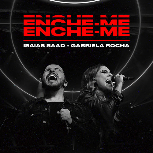 Enche-me (Ao Vivo) by Isaias Saad
