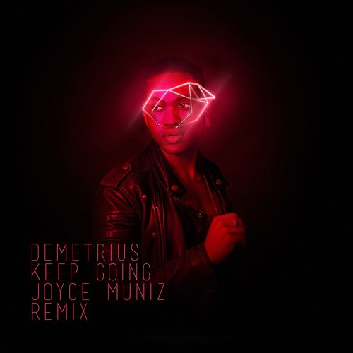 Keep Going (Joyce Muniz Remix) de Demetrius