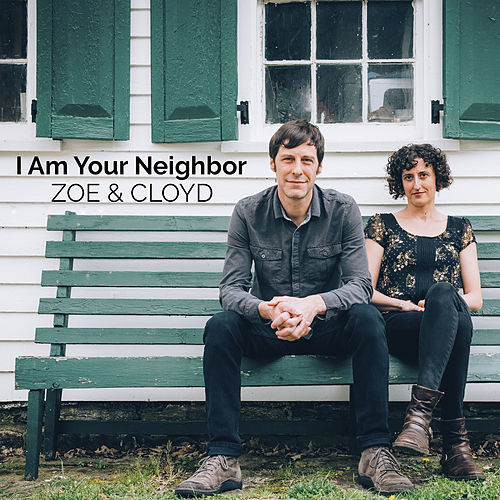 I Am Your Neighbor de Zoé