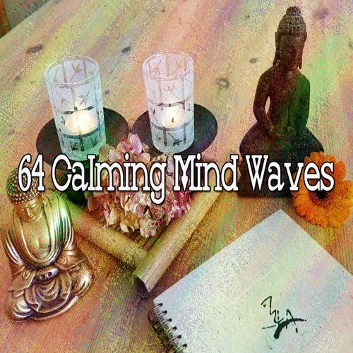 64 Calming Mind Waves de Meditación Música Ambiente