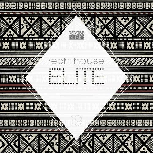 Tech House Elite Issue 19 von Various Artists