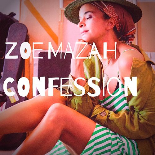 Confession by Zoé