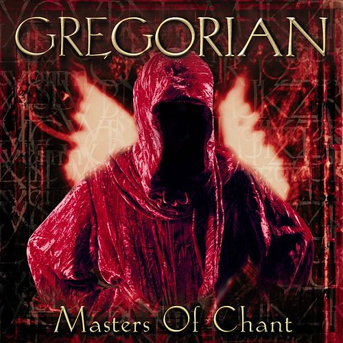 Masters of Chant von Gregorian
