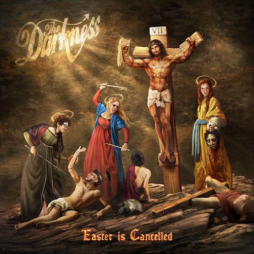 Easter is Cancelled (Deluxe) by The Darkness