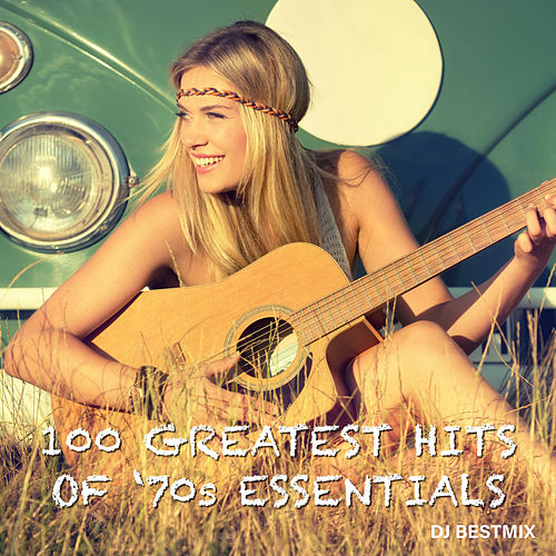 100 Greatest Hits Of '70's Essentials by DJ BestMix