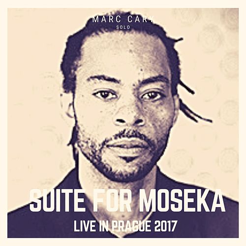 Suite for Moseka by Marc Cary