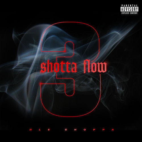 Shotta Flow 3 by NLE Choppa