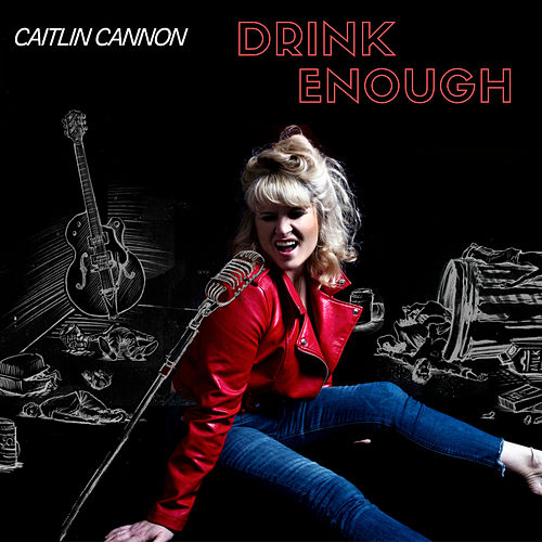 Drink Enough by Caitlin Cannon