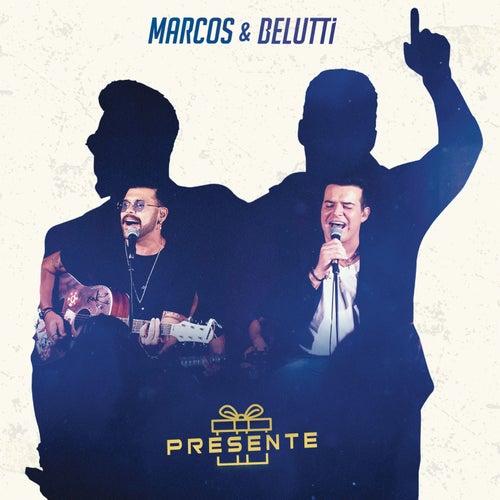 Presente von Marcos & Belutti