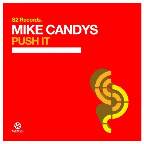 Push It von Mike Candys
