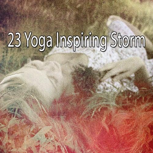 23 Yoga Inspiring Storm by Relaxing Rain Sounds