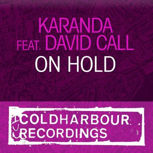 On Hold by Karanda