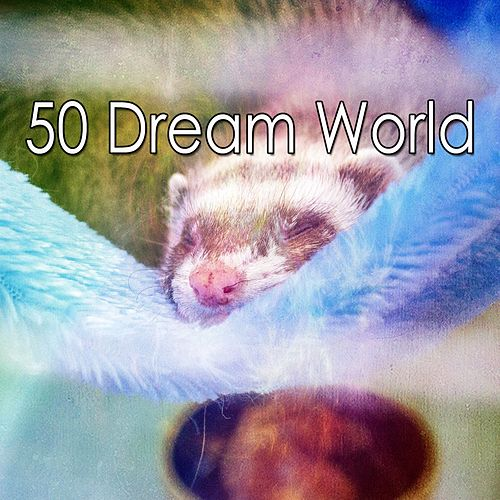 50 Dream World by Soothing White Noise for Relaxation