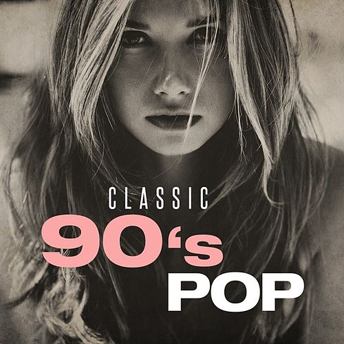 Classic 90's Pop von Various Artists