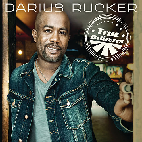 True Believers von Darius Rucker