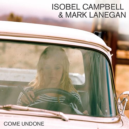 Come Undone de Isobel Campbell