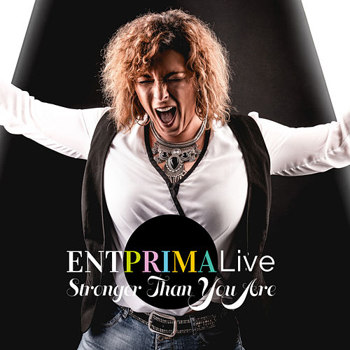 Stronger Than You Are von Entprima Live
