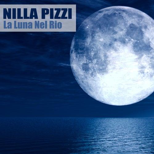 La Luna Nel Rio (Remastered) di Nilla Pizzi