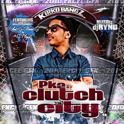 Procrastination Kills 2: Clutch City by Kirko Bangz