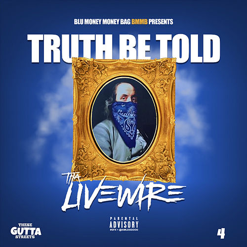 Truth Be Told - These Gutta Streets 4 (Tgs4) de Tha LiveWire