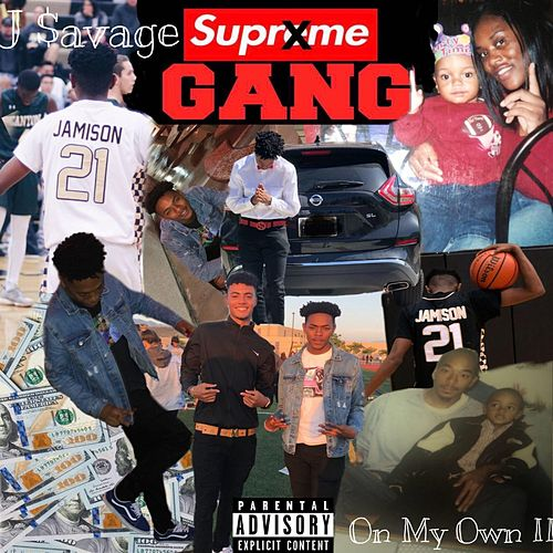 On My Own II by J-$avage