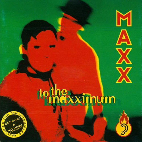 To The Maxximum von Maxx