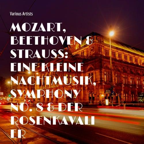 Mozart, Beethoven & Strauss: Eine Kleine Nachtmusik, Symphony No. 8 & Der Rosenkavalier von Wiener Philharmoniker