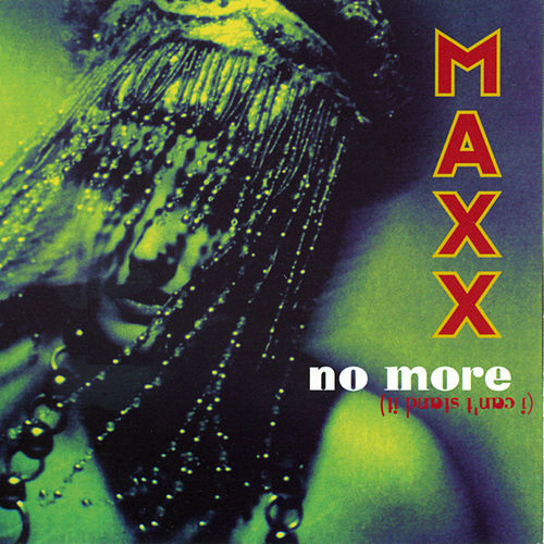 No More (I Can't Stand It) - Original + Remixes von Maxx