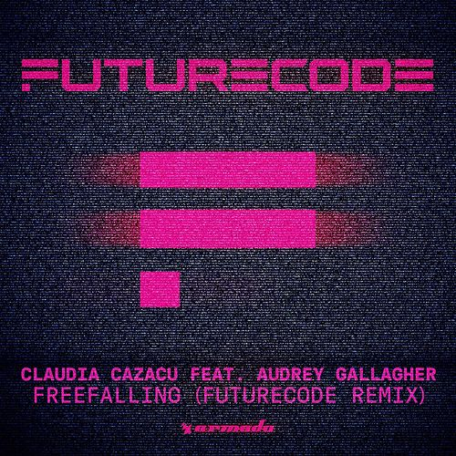 Freefalling (FUTURECODE Remix) by Claudia Cazacu