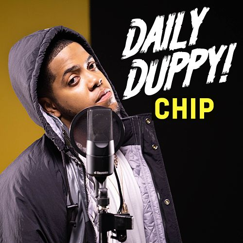 Daily Duppy di Chip