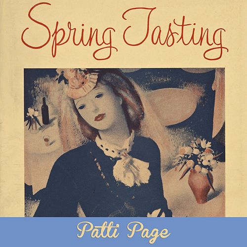 Spring Tasting by Patti Page