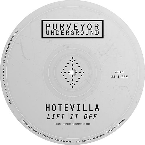 Lift it Off EP by Hotevilla
