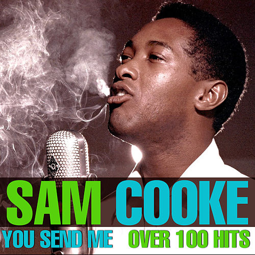 Over 100 Hits - You Send Me de Sam Cooke