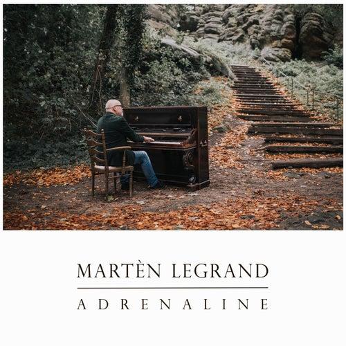 Adrenaline von Martèn LeGrand