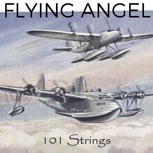 Flying Angel by 101 Strings Orchestra