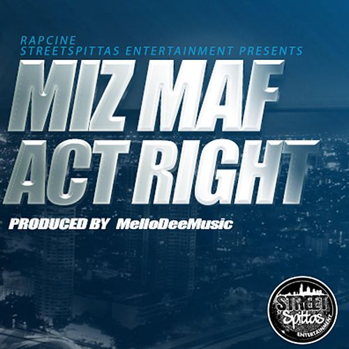 Act Right by Miz M.A.F