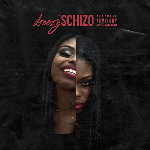 Schizo (Remastered) de Dreezy