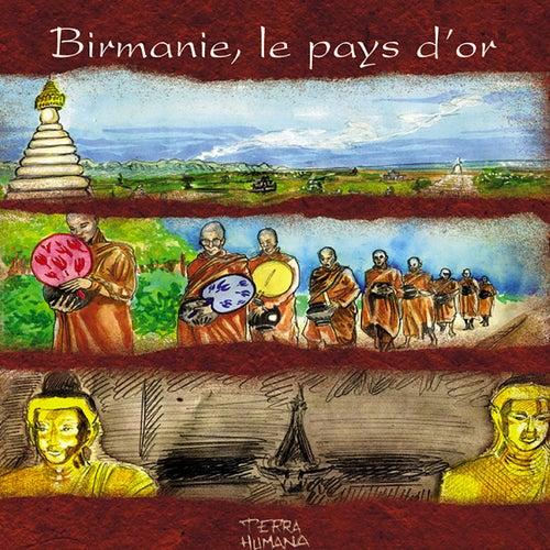 Terra Humana: Birmanie, le pays d'or fra Jaya Satria