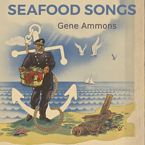 Seafood Songs by Gene Ammons