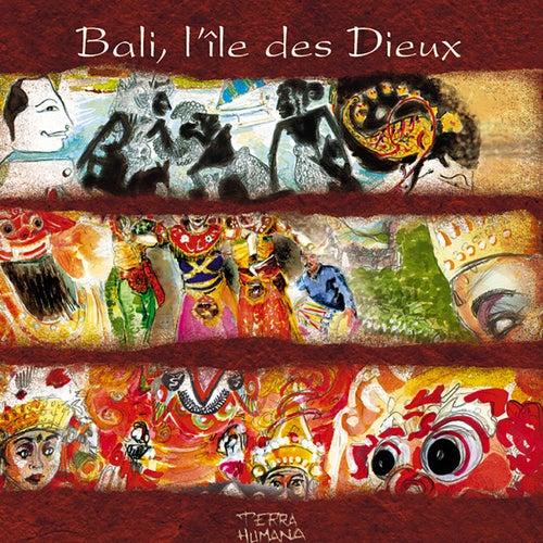 Terra Humana: Bali, île des Dieux fra Jaya Satria